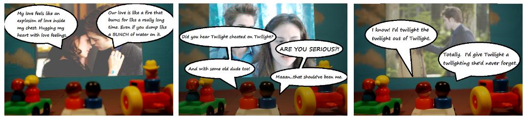 Twilight you! -- Twilight me? TWILIGHT YOU!